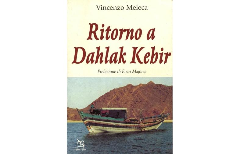Ritorno a Dahlak Kebir – di Vincenzo Meleca