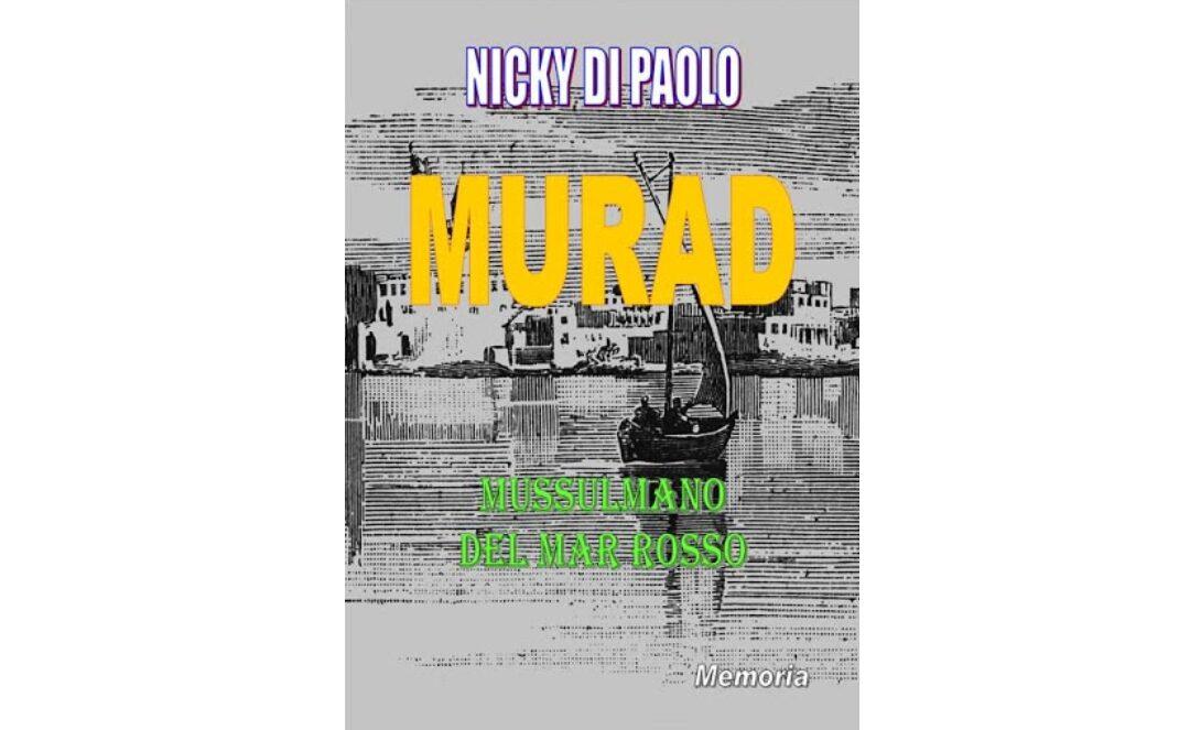"""""""Murad, mussulmano del Mar Rosso"""" di Nicky di Paolo"""