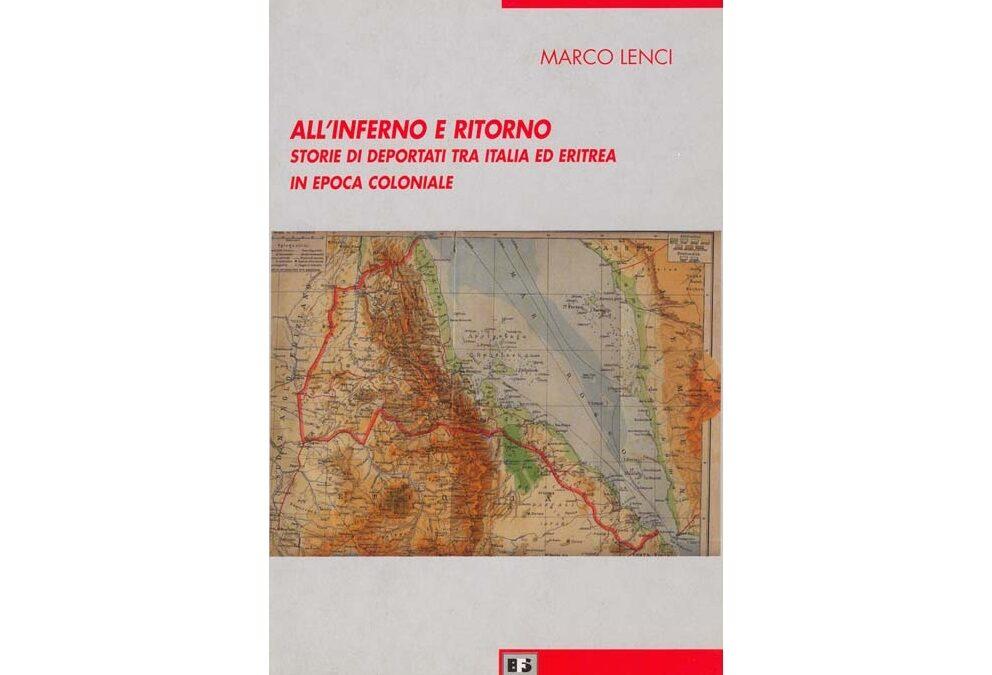 All'inferno e ritorno, storie di deportati tra Italia ed Eritrea – di Marco Lenci