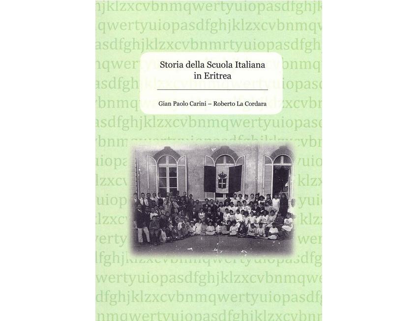 Storia della Scuola Italiana in Eritrea – di Gian Paolo Carini – Roberto La Cordara