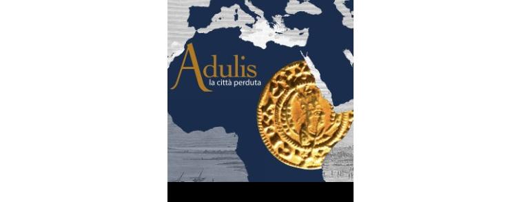Adulis, la città perduta -Museo Castiglioni, Varese