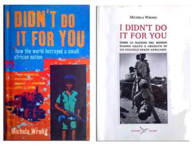 I didn't do it for you, di Michela Wrong – edizione italiana